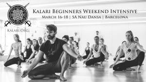 Kalari Beginners Weekend Intensive Barcelona March 2018